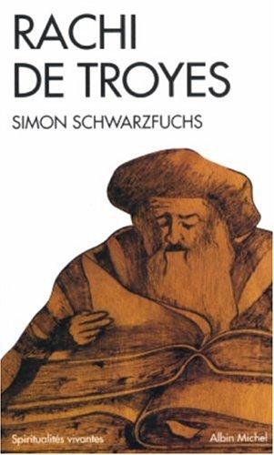 Rachi de Troyes par Simon Schwarzfuchs