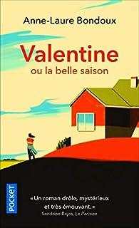 Valentine ou la belle saison par Anne-Laure Bondoux