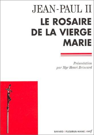 Le Rosaire de la Vierge Marie