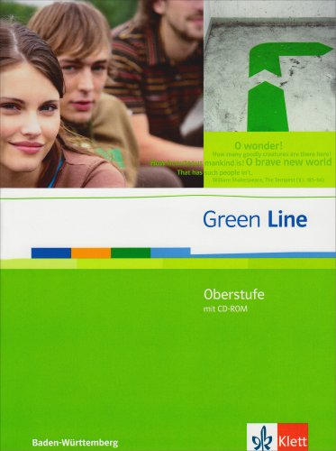 Ashford Barbara (Green Line Oberstufe. Ausgabe Baden-Württemberg: Schülerbuch mit CD-ROM Klasse 11/12 (G8). Klasse 12/13 (G9) (Green Line Oberstufe. Ausgabe ab 2009))