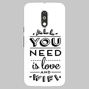 Back Cover for Moto G (4th Gen) All you need is love and WiFi