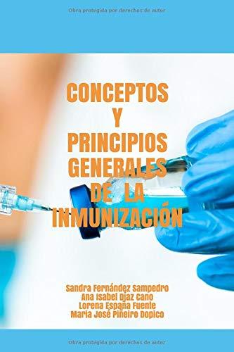 Conceptos y Principios Generales de la Inmunización