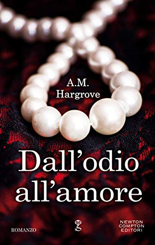 Dall'odio all'amore di [Hargrove, A.M.]