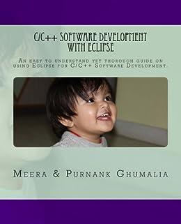 C/C++ Software Development with Eclipse (English Edition) di [Ghumalia, Purnank, Ghumalia, Meera]