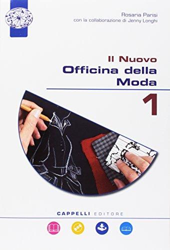 Il nuovo officina della moda. Scalimetro. Per il biennio degli Ist. professionali. Con e-book. Con espansione online. Con DVD-ROM