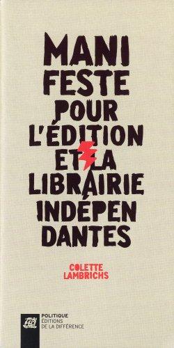 Manifeste pour l'édition et la librairie indépendantes