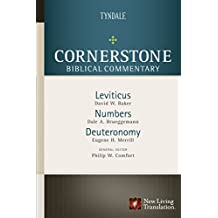 Leviticus, Numbers, Deuteronomy (Cornerstone Biblical Commentary Book 2)
