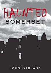 Haunted Somerset