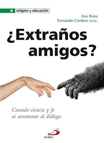 ¿Extraños amigos? por Ana Rota