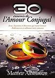 30 Ennemis de l'Amour Conjugal