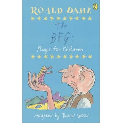 Roald Dahl's The BFG, plays for children