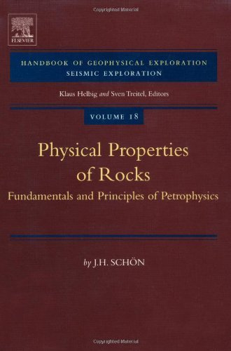 Physical Properties of Rocks: Fundamentals and Principles of Petrophysics: 18 (Developments in Petroleum Science) by J. H. Schon (2004-02-26)