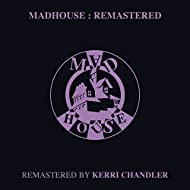 Madhouse (Remastered)