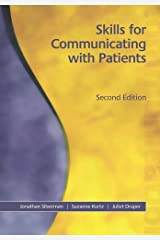 Skills for Communicating with Patients, Second Edition Paperback