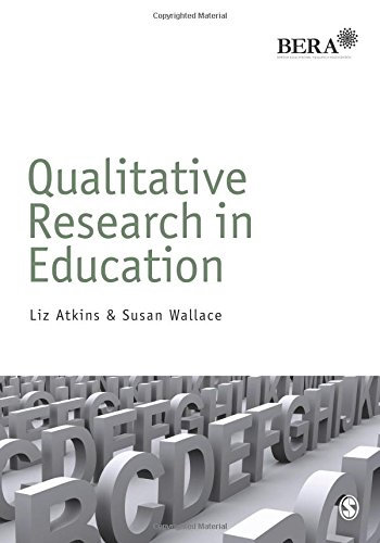 Qualitative Research in Education (Bera/Sage Research Methods in Education)