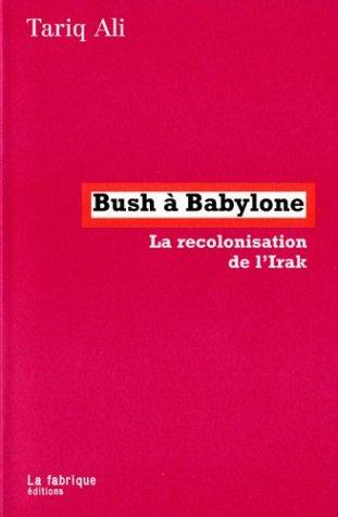 Bush à Babylone