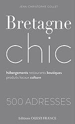 Bretagne Chic, 600 Adresses
