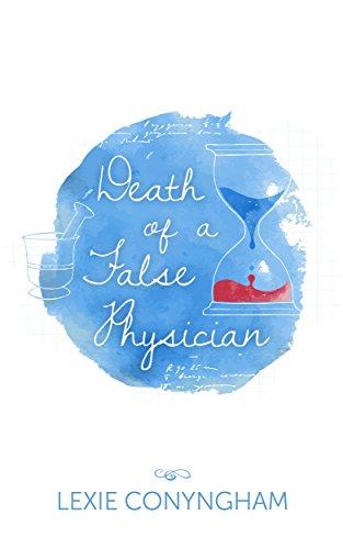 Death of a False Physician (Hippolyta Napier Book 2) by Lexie Conyngham