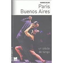 Paris-Buenos Aires : Un siècle de tango