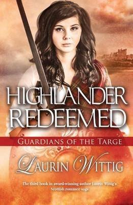 [(Highlander Redeemed)] [By (author) Laurin Wittig] published on (May, 2015)