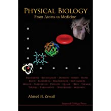 Physical Biology: From Atoms to Medicine: 0