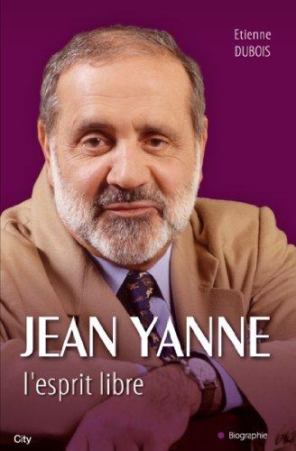 Jean Yanne L'esprit libre (Biographies)