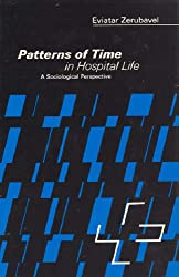 Patterns of Time in Hospital Life