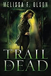 Trail of Dead (Scarlett Bernard) by Melissa F. Olson (2013-06-04)