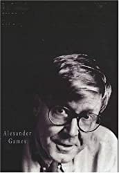 Backing into the Limelight: The Biography of Alan Bennett by Alexander Games (2001-09-06)