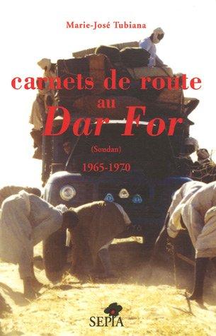 Carnets de route au Dar For par Marie-José Tubiana