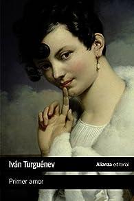 Primer amor par Iván Turguénev