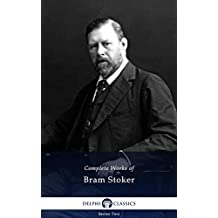 Delphi Complete Works of Bram Stoker (Illustrated) (English Edition)