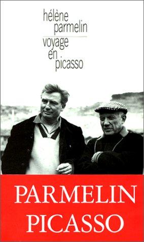 Voyage en Picasso par Hélène Parmelin