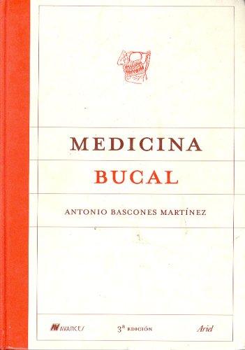 Medicina Bucal (ZAPPC2) por Antonio Bascones Martinez
