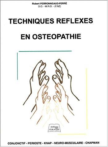 Techniques réflexes en ostéopathie par Robert Perronneaud-Ferré