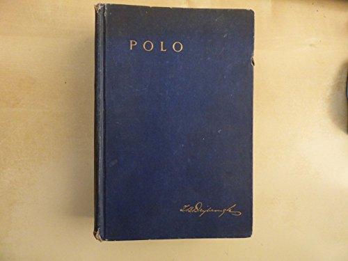 EQUITATION, CHEVAL: POLO, Drybrough, 1906, 150 illustrations. RARE.383 pages. par Drybrough