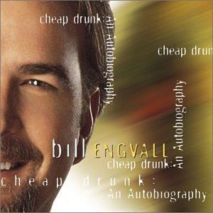 Bill Engvall - Cheap Drunk:  An Autobiography