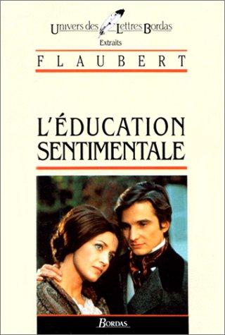 FLAUBERT/ULB EDUC.SENTIM (Ancienne Edition)