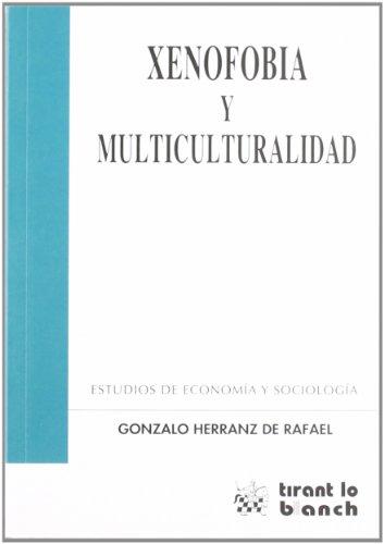Xenofobia y Multiculturalidad