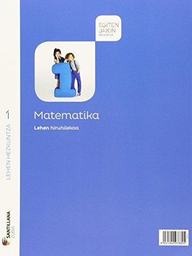 MATEMATIKA 1 LEH EGITEN JAKIN - 9788498945393