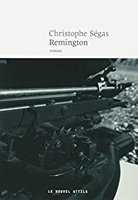 Remington par Christophe Ségas