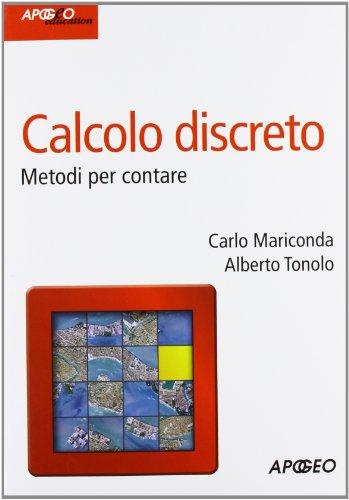 Calcolo discreto. Metodi per contare (Idee e strumenti) di Carlo Mariconda