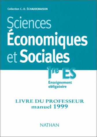 Sciences économiques et sociales - 1re. Livre du professeur