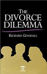 The Divorce Dilemma (Renaissance Books)