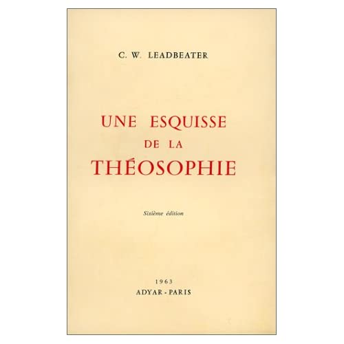 Une Esquisse de la théosophie, 6ème édition