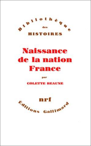 Naissance de la nation France par Colette Beaune