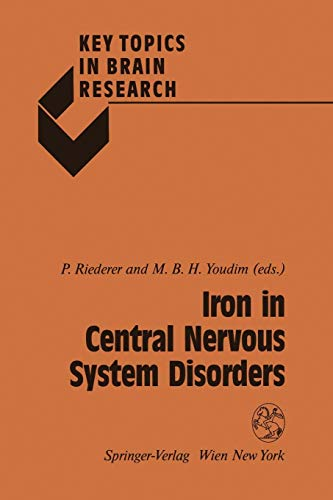 Iron in Central Nervous System Disorders (Key Topics in Brain Research)