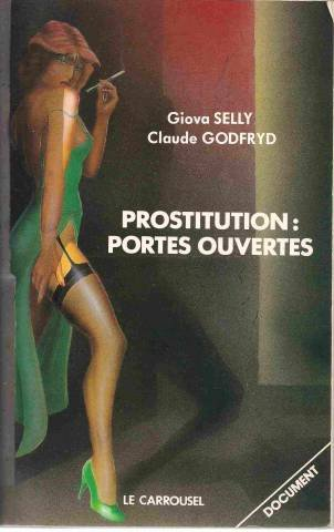 Prostitution, portes ouvertes