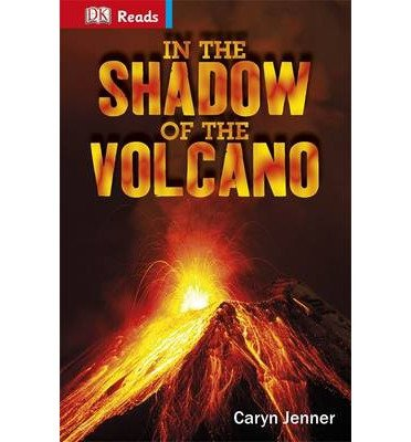 [(In the Shadow of the Volcano)] [ By (author) Caryn Jenner ] [June, 2014]