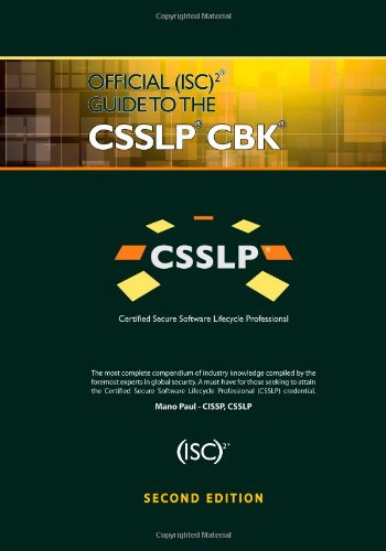 Official (ISC)2 Guide to the CSSLP CBK, Second Edition ((ISC)2 Press)